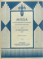 P. Griesbacher - Missa in h. St. Raphaaelis Archangeli ad 3 voces et Organo