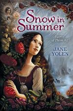 NEW - Snow in Summer: Fairest of Them All by Yolen, Jane
