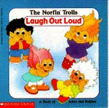 Laugh Out Loud: A Book of Jokes and Riddles (Norfin Trolls)