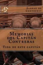 NEW Memorias del Capitán Contreras: Vida de este Capitán (Spanish Edition)