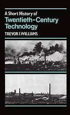 USED (VG) A Short History of Twentieth-Century Technology, c. 1900 - c. 1950