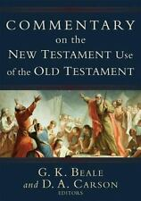 Commentary on the New Testament Use of the Old Testament (2007, Hardcover)