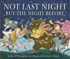 Not Last Night But the Night Before by McNaughton, Colin