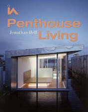 NEW Penthouse Living by Jonathan Bell