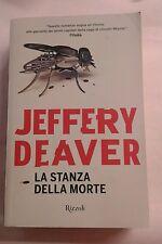 Jeffrey Deaver LA STANZA DELLA MORTE Rizzoli