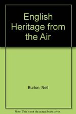 English Heritage from the Air,Neil Burton- 9780283998997