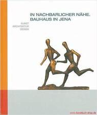 Bauhaus Jena Kunst Architektur Design Walter Dexel Gerhard Marcks Wagenfeld Ect