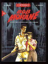 BOB MORANE  L'INTEGRALE n° 03   FORTON / VERNES    Editions ANANKE  EO
