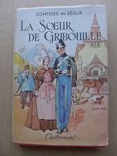 Comtesse de Ségur - La soeur de Gribouille  / Casterman 1947
