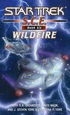 Wildfire (Star Trek S.C.E. Book 6), DeCandido, Keith R. A., Mack, David, York,