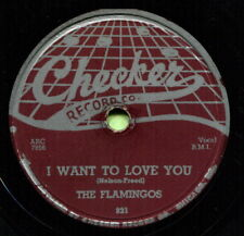 FLAMINGOS (I Want To Love You / Please, Come Back Home) R&B/SOUL 78  RPM  RECORD