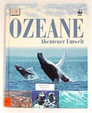 Abenteuer Umwelt: Ozeane, Kindersachbuch