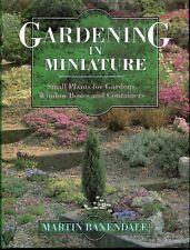Gardening in Miniature,Martin Baxendale
