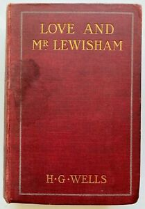 1900 LOVE AND MR LEWISHAM, H G Wells, stated 2nd ed, free EXPRESS shipping W/W