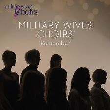 Military Wives Choirs - Remember [CD] Sent Sameday*