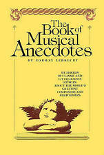 USED (GD) Book of Musical Anecdotes by Norman Lebrecht