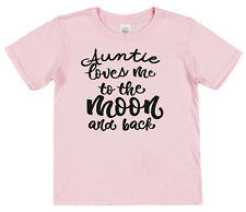 Auntie Loves Me To The Moon & Back Kids Cotton T-Shirt Boy Girl Son Niece Nephew