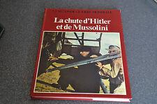 La chute d'Hitler et de Mussolini La seconde guerre mondiale  ED. COLOMB (F4)