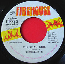 "Thriller U Christian Girl JA 7""Dancehall Firehouse bw Version King Tubby's VINYL"