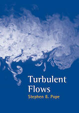 NEW Turbulent Flows by Stephen B. Pope