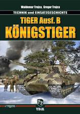 Trojca Tiger Ausf.B Königstiger Panzer Technik Einsatzgeschichte Modellbau Tank