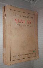 YENI AY Luna Nuova Guido Milanesi Romanzo della Turchia odierna Mondadori di e