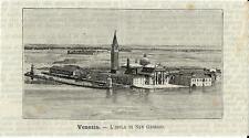 Stampa antica VENEZIA isola di San Giorgio 1891 Old antique print VENICE