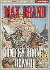 Ronicky Doone's Reward by Max Brand (2009, CD, Unabridged)
