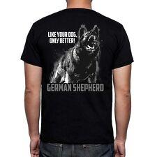 German Shepherd Life Better Than Your Dog T-Shirt Shirt Dog Schutzhund Ipo Psa