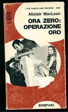 MACLEAN ALISTAIR ORA ZERO: OPERAZIONE ORO BOMPIANI 1971 PRIMA EDIZIONE GIALLI