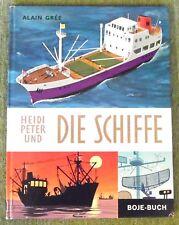 Heidi Peter und Die Schiffe , A. Gree , Bilderbuch , Boje Verlag , HC , 1970 ,
