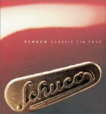 Schuco Classic Tin Toys : The Collector's Guide by Chris Knox (2002, Hardcover)