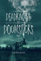 Deadknobs & Doomsticks - Horror Short stories and illustrations by Joe Pasquale