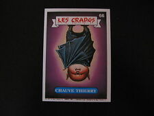 Garbage Pail Kids Les Crados 1#66 CHAUVE THIERRY Haunted HOLLIS/Batty BARNEY OS5