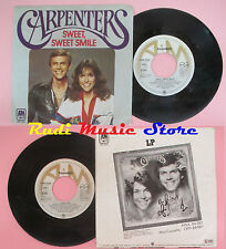 LP 45 7'' CARPENTERS Sweet sweet smile I have you 1976 germany A&M cd mc dvd