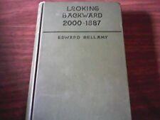 LOOKING BACKWARD 2000-1887 EDWARD BELLAMY; HC utopian, socialist,