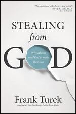 """""""LIKE NEW COND"""" STEALING FROM GOD by FRANK TUREK (2015) PAPERBACK"""