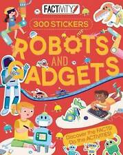 Factivity Robots and Gadgets: Discover the Facts! Do the Activities! (Reference