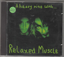 RELAXED MUSCLE - a heavy nite with.... CD