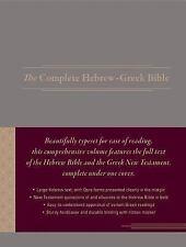 The Complete Hebrew-Greek Bible (2017, Hardcover)