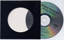 DOUG PAISLEY Strong Feelings 2014 US 10-track promo CD