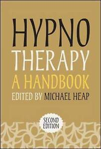 Hypnotherapy: A Handbook: A handbook by Michael Heap (Paperback, 2012)
