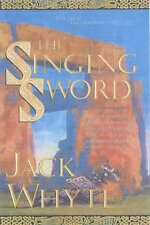NEW The Singing Sword (The Camulod Chronicles, Book 2) by Jack Whyte