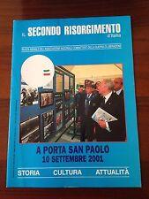 R30> Il secondo Risorgimento d'Italia n.9/10 2001 - porta San Paolo 1943 - 2001