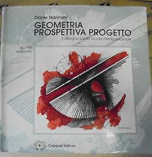 GEOMETRIA PROSPETTIVA PROGETTO - 5a EDIZIONE - DANTE NANNONI - CAPPELLI