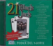 El Poder Del Norte 21 Black Jack CD New Nuevo sealed