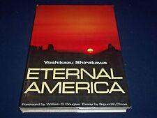 1976 ETERNAL AMERICA BOOK BY YOSHIKAZU SHIRAKAWA - GREAT PHOTOS - KD 1817