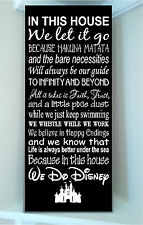 Wooden 10x24 sign w vinyl quote..In this house We Do Disney famous movie quote