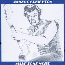 JAMES G CREIGHTON Make Some Noise CD - ex-Shakin' Pyramids NEW Rockabilly