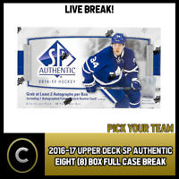 2016-17 UPPER DECK SP AUTHENTIC - 8 BOX FULL CASE BREAK #H318 - PICK YOUR TEAM -